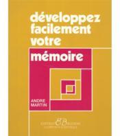 Développez facilement votre mémoire - Couverture - Format classique