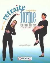 Pour Une Retraite En Pleine Forme : Gym, Sante, Bien-Etre - Intérieur - Format classique