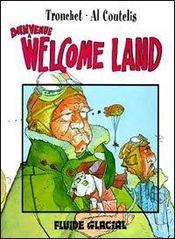 Welcome land t.1 ; ; bienvenue a welcome land - Intérieur - Format classique