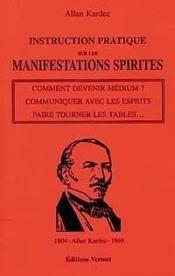 Instruction pratique sur les manifestations spirites - Couverture - Format classique