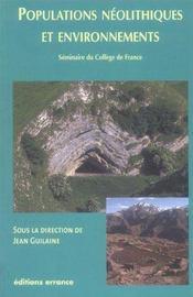 Populations Neolithiques Et Environnements - Intérieur - Format classique