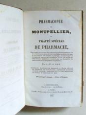 Pharmacopée de Montpellier ou Traité spécial de la Pharmacie. Deuxième Volume. - Couverture - Format classique