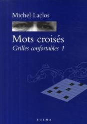Mots croisés t.1 ; grilles confortables - Couverture - Format classique