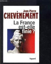 La France est-elle finie ? - Couverture - Format classique