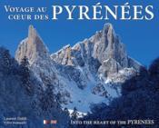Voyage au coeur des Pyrénées / into the heart of the Pyrenees - Couverture - Format classique