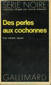 Collection : Serie Noire N° 1719 Des Perles Aux Cochonnes - Couverture - Format classique