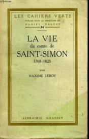 La Vie Du Comte De Saint Simon 1760-1825. - Couverture - Format classique