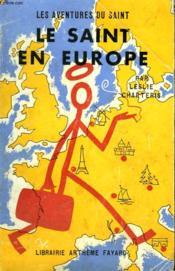 Le Saint En Europe. Les Aventures Du Saint N°45. - Couverture - Format classique