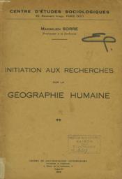 Initiation Aux Recherches Sur La Geographie Humaine - Couverture - Format classique