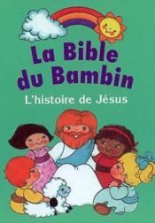 La bible du bambin - Couverture - Format classique