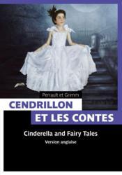 Cendrillon et les contes de fées ; Cinderella and classic fairy tales - Couverture - Format classique