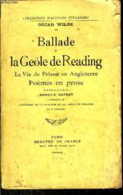 Ballade De La Geole De Reading- La Vie De Prison En Angleterre - Poemes En Prose - Couverture - Format classique