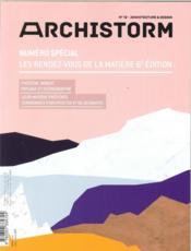 Archistorm hs special n 12 les rendez-vous de la matiere - mars-avril 2019 - Couverture - Format classique