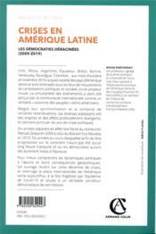 Crises en Amérique latine ; les démocraties déracinées (2009-2019) - 4ème de couverture - Format classique