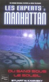 Les experts Manhattan ; du sang sous le soleil - Intérieur - Format classique