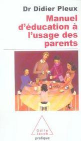 Manuel d'éducation à l'usage des parents - Intérieur - Format classique