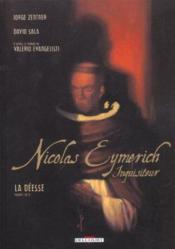 Nicolas eymerich, inquisiteur t.1 ; la deesse t.1 - Couverture - Format classique