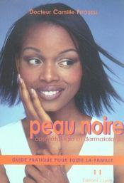 Peau noire ; cosmétologie et dermatologie - Intérieur - Format classique