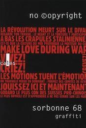 Sorbonne 68 graffiti ; no ©opyright - Intérieur - Format classique