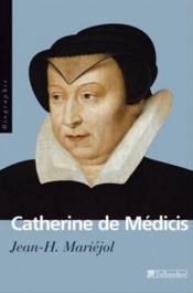 Catherine De Medicis - Couverture - Format classique