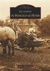 Le canton de Marcilly-le-Hayer - Couverture - Format classique