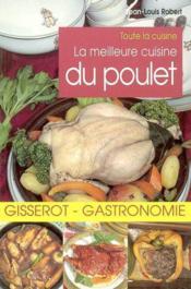 La Meilleure Cuisine Du Poulet - Couverture - Format classique