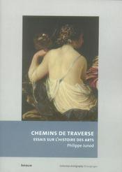Chemins de traverse ; essais sur l'histoire - Intérieur - Format classique
