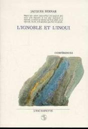 Ignoble Et L'Inoui - Couverture - Format classique
