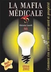 La mafia médicale (édition 2002) - Intérieur - Format classique