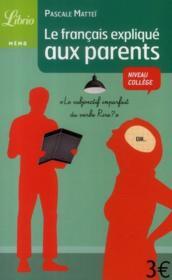 Le Francais Expliques Aux Parents - Couverture - Format classique