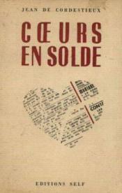 Jean de Cordestieux. Coeurs en solde: étude de moeurs contemporaines - Couverture - Format classique
