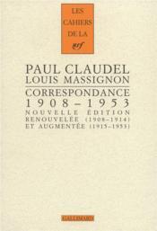 Les Cahiers De La Nrf ; Correspondance ; (1908-1953). Braises Ardentes, Semences De Feu - Couverture - Format classique