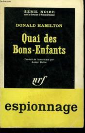 Quai Des Bons-Enfants. Collection : Serie Noire N° 811 - Couverture - Format classique