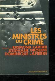 Les Ministres Du Crime. - Couverture - Format classique