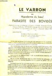 Le Varron Ou Hypoderme Du Boeuf, Parasite Des Bovides - Couverture - Format classique