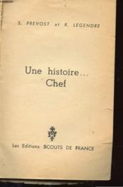 Une Histoire ... Chef - Couverture - Format classique