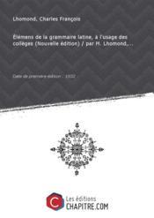 Elémens de la grammaire latine, à l'usage des collèges [édition 1832] - Couverture - Format classique