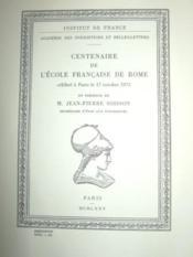 Centenaire de l'Ecole Française de Rome, célébré à Paris le 17 octobre 1975 en présence de M. Jean-Pierre SOISSON, secrétaire d'Etat aux Universités. - Couverture - Format classique