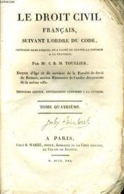 Le Droit Civil Francais, Suivant L'Ordre Du Code Tome Iv - Couverture - Format classique