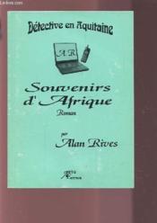Souvenirs D'Afrique - Couverture - Format classique