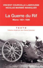 La guerre du Rif ; Maroc, 1921-1926 - Couverture - Format classique