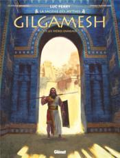 Gilgamesh T.1 ; les frères ennemis - Couverture - Format classique