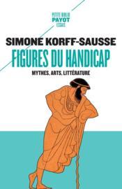 Figures du handicap ; mythes, arts, littérature - Couverture - Format classique