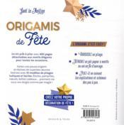 Origamis de fête ; 400 pages prêtes à plier, 10 modèles faciles à réaliser - 4ème de couverture - Format classique