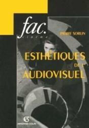 Esthetiques de l'audiovisuel - Couverture - Format classique