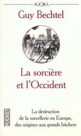 La Sorciere Et L'Occident ; La Destruction De La Sorcellerie En Europe, Des Origines Aux Grands Buchers - Intérieur - Format classique