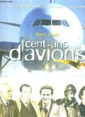 100 ans d4avions - Couverture - Format classique