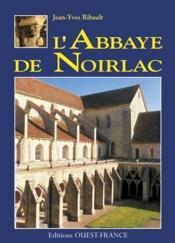 L'abbaye de noirlac - Couverture - Format classique