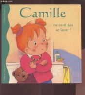 Camille ne veut pas se laver - Couverture - Format classique