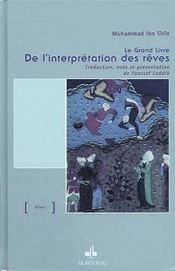 Le grand livre de l'interpretation des rêves - Intérieur - Format classique
